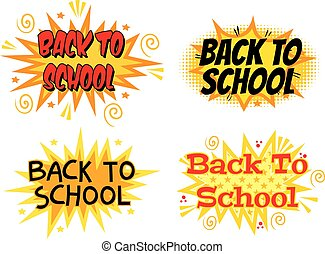 Inscription Back to school. Explosion with comic style. Set