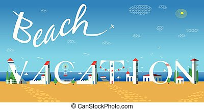 Beach vacation. Travel card. Artistic font