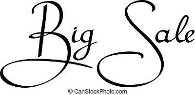 Inscription big sale on a white background. Black inscription. Vector illustration.