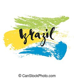 Inscription Brazil, background colors of the Brazilian flag.