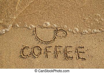 inscription, café, style de vie, coffee., tasse, sain, arrêt, loin, sable, lavé, vague, sommet, concept., mouillé, vue., dessin, boire
