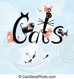 inscription cats with cats - graphic word cats with funny...