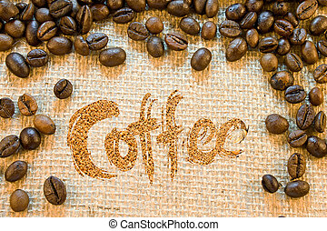 Inscription coffee lined with  ground coffee