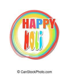 inscription, coloré, lettrage, festival, -, salutation, rond, couleurs, indien, holi, bannière, holi., carte, heureux