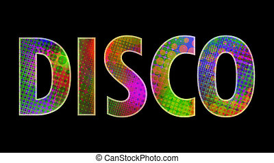 "disco - inscription ""disco"" with multicolored lights"