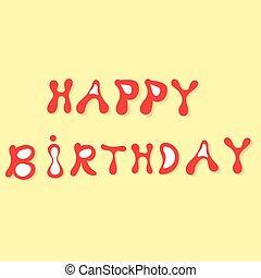 Inscription happy birthday . Vector illustration.