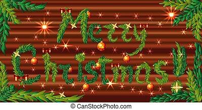inscription Happy Christmas from fir branches decorated with stars, red balls and bows on a wooden background with spangles in the frame of fir branches
