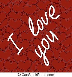 Inscription I love you and a lot of red hearts
