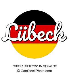 inscription, lubeck, eps10, illustration., ville, national, moderne, drapeau, jaune, couleurs, vecteur, allemagne, bouton, noir, cercle, name:, style., rouges, icône