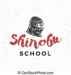 insegne, guerriero, scuola, badge., arte, ninja, vendemmia, maschera, giapponese, illustrazione, t-shirt, marziale, concetto, fondo, squadra, grunge, shinobu, logo., design.