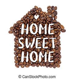 inskrift, kaffe, söt, hus, form, 'home, home', bönor