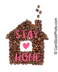 inskrift, kaffehus, form, 'stay, home', bönor