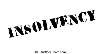 Insolvency rubber stamp. Grunge design with dust scratches. ...