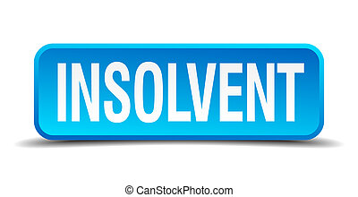 Insolvent blue 3d realistic square isolated button