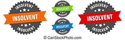 insolvent sign. round ribbon label set. Stamp