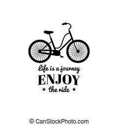 inspirador, vida, viaje, style., gozar, ilustración, paseo de bicicleta, vector, tienda, cartel, plano, etc, hipster