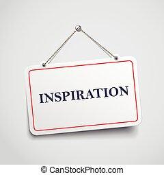 inspiration hanging sign