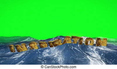 Inspiration text floating in the water against green screen