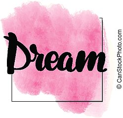 brush lettering dream