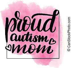 lettering proud autism mom