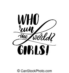 lettering who run the world - girls