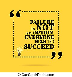 Failure Is Not An Option Clipart And Stock Illustrations