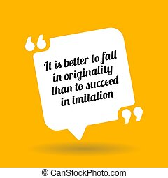 Inspirational motivational quote. It is better to fall in...