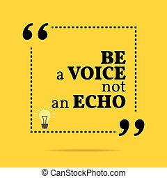 inspirational, motivational, quote., ser, um, voz, não, um,...