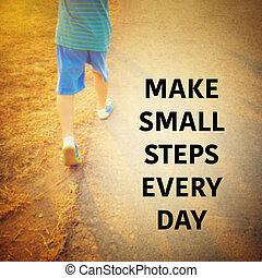 inspirational, ogni giorno, passi, -make, citazione, piccolo