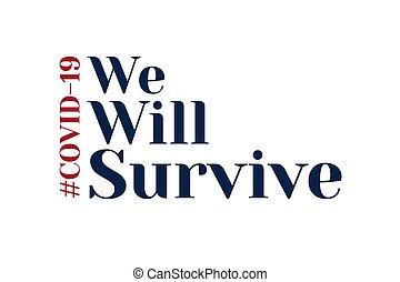 Inspirational positive quote about novel coronavirus covid-...