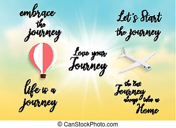 Inspirational quote -embrace the journey