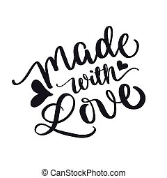 Inspirational Quote - Made with love words with hearts