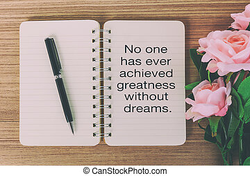 Inspirational quotes - No one has ever achieved greatness...