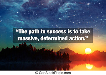 Inspirational Typographic Quote - The path to success is to...