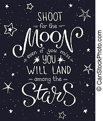 inspirational vector typography - Shoot for the moon poster...