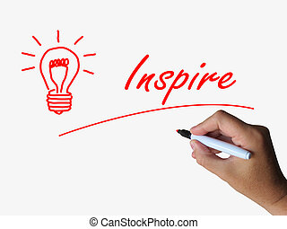 Inspire and Lightbulb Referring to Inspiration Motivation...