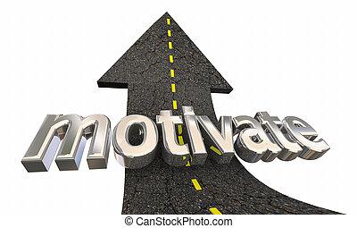inspire, sucesso, motive, cima, ilustração, encorajamento, seta, estrada, 3d