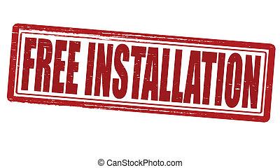 installation, gratis