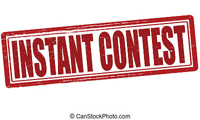 Stamp with text instant contest inside, vector illustration