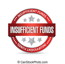 Insufficient funds seal illustration design over a white ...