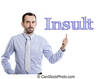 Insult - Young businessman with small beard pointing up in blue shirt