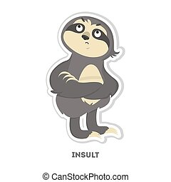 Insulted sloth sticker