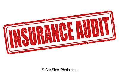 Insurance audit stamp - Insurance audit grunge rubber stamp...