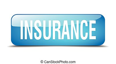 insurance blue square 3d realistic isolated web button