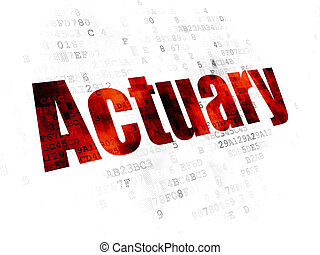 Insurance concept: Actuary on Digital background
