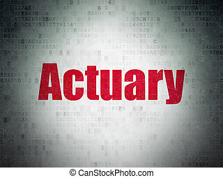 Insurance concept: Actuary on Digital Paper background