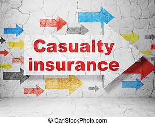 Insurance concept: arrow with Casualty Insurance on grunge wall background