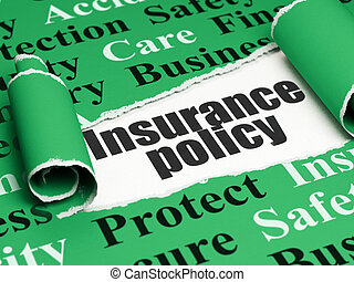 Insurance concept: black text Insurance Policy under the piece of  torn paper