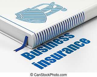 Insurance concept: book Car And Shield, Business Insurance on white background