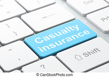 Insurance concept: Casualty Insurance on computer keyboard background